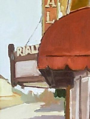 <i>Rialto Theatre</i><BR>South Pasadena, Calif.<BR>12x9 oil - $750